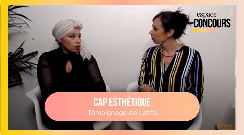 Témoignage CAP Esthétique : Latifa apprenante chez Espace Concours