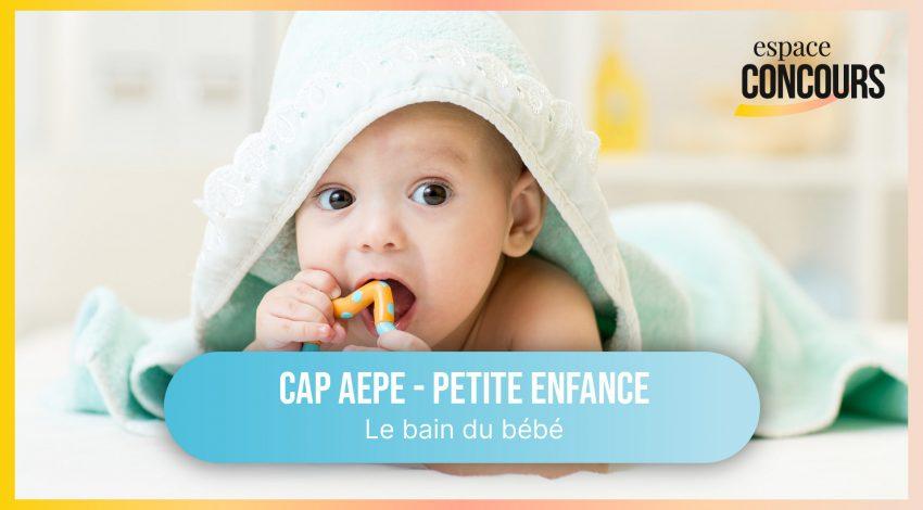 Le bain du bébé [CAP Petite Enfance AEPE – Vidéo tuto – Extrait de cours]