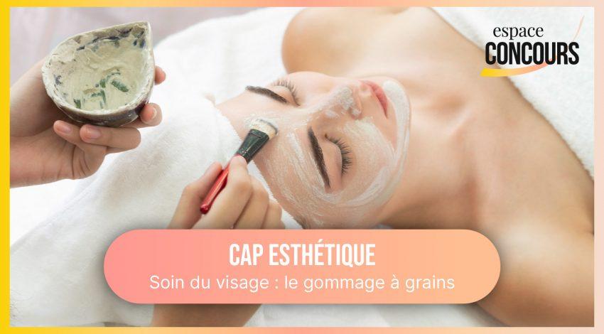 Gommage à grains pour le visage [Formation CAP Esthétique – Vidéo Tuto – Extrait de cours]