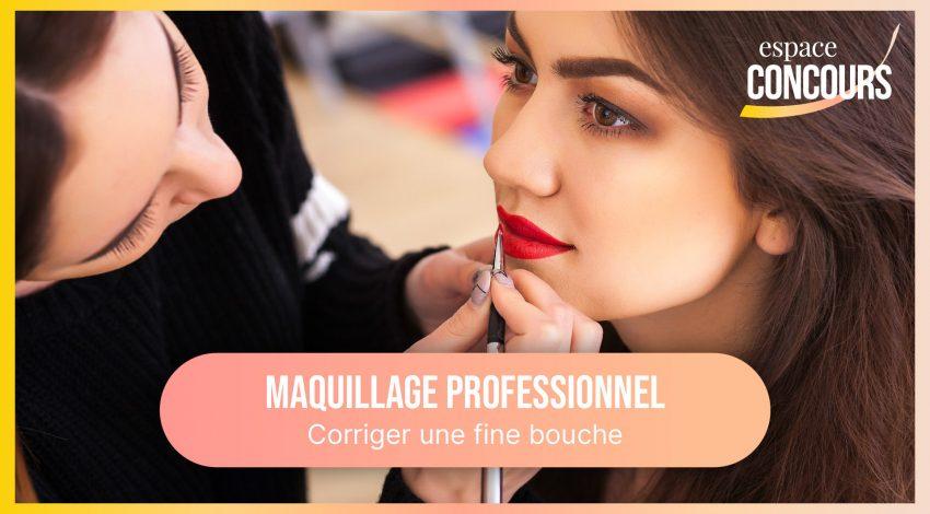 Corriger une fine bouche [Formation Maquillage professionnel – Vidéo Tuto – Extrait de cours]
