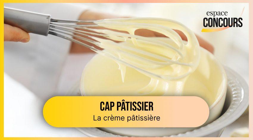 Comment réaliser une crème pâtissière ? [CAP Pâtissier – Vidéo tuto – Extrait de cours]