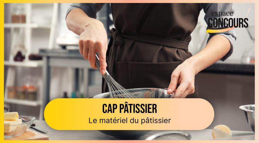Matériel du pâtissier [CAP Pâtissier – Vidéo tuto – Extrait de cours]
